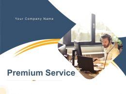 Premium Service Documenting Providing Organization Executive Customer Product