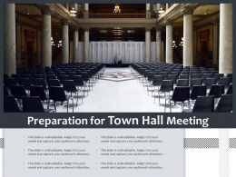 Preparation For Town Hall Meeting