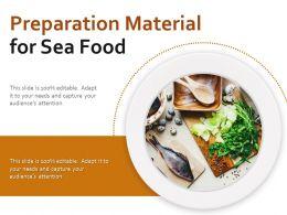Preparation Material For Sea Food