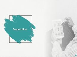 Preparation Ppt Powerpoint Presentation Summary Templates