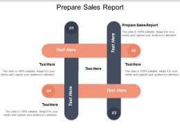 Prepare Sales Report Ppt Powerpoint Presentation Model Designs Download Cpb