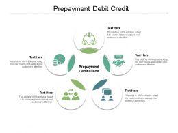 Prepayment Debit Credit Ppt Powerpoint Presentation Gallery Brochure Cpb