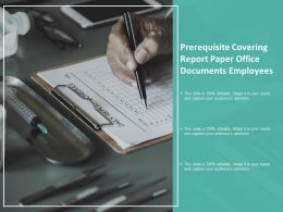 Prerequisite Covering Report Paper Office Documents Employees