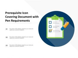 Prerequisite Icon Covering Document With Pen Requirements