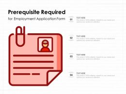 Prerequisite Required For Employment Application Form
