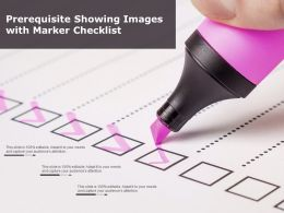 Prerequisite Showing Images With Marker Checklist