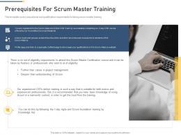 Prerequisites For Scrum Master Training Professional Scrum Master Training Proposal It Ppt Themes