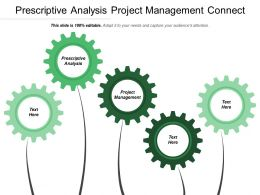 Prescriptive Analysis Project Management Connect Hardware Strategic Communication Cpb
