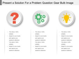 Present A Solution For A Problem Question Gear Bulb Image