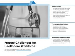 Present Challenges For Healthcare Workforce
