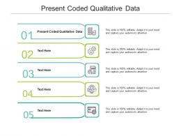 Present Coded Qualitative Data Ppt Powerpoint Presentation Slides Brochure Cpb