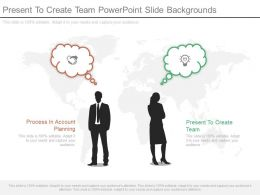 Present To Create Team Powerpoint Slide Backgrounds