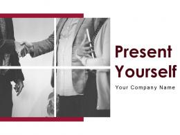 Present Yourself Powerpoint Presentation Slides