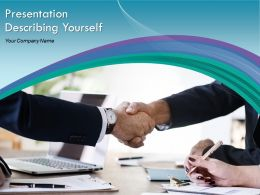 Presentation Describing Yourself Powerpoint Presentation Slides