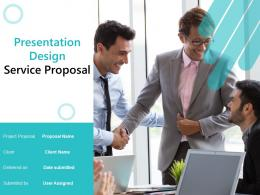Presentation Design Service Proposal Powerpoint Presentation Slides
