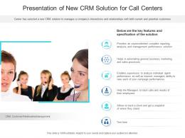Presentation Of New CRM Solution For Call Centers