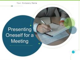 Presenting Oneself For A Meeting Powerpoint Presentation Slides