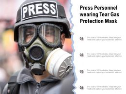 Press Personnel Wearing Tear Gas Protection Mask