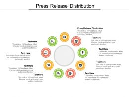 Press Release Distribution Ppt Powerpoint Presentation Icon Picture Cpb