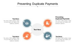 Preventing Duplicate Payments Ppt Powerpoint Presentation Slides Graphics Cpb