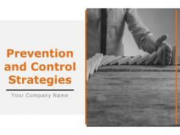 Prevention And Control Strategies Powerpoint Presentation Slides