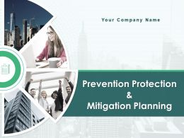 Prevention Protection And Mitigation Planning Powerpoint Presentation Slides
