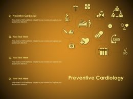 Preventive Cardiology Ppt Powerpoint Presentation Infographic Template File Formats