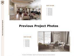 Previous Project Photos Ppt Powerpoint Presentation Slides Design Templates