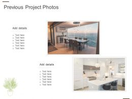 Previous Project Photos Ppt Powerpoint Presentation Styles Icon