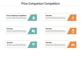 Price Comparison Competitors Ppt Powerpoint Presentation Ideas Skills Cpb