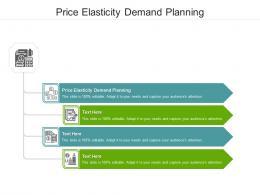 Price Elasticity Demand Planning Ppt Powerpoint Presentation Portfolio Graphic Images Cpb