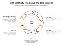 Price Elasticity Predictive Models Banking Ppt Powerpoint Presentation Pictures Clipart Images Cpb