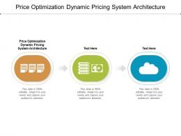 Price Optimization Dynamic Pricing System Architecture Ppt Powerpoint Presentation Diagram Ppt Cpb
