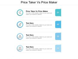 Price Taker Vs Price Maker Ppt Powerpoint Presentation Infographic Template Gridlines Cpb