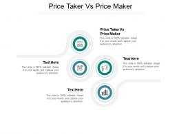 Price Taker Vs Price Maker Ppt Powerpoint Presentation Show Design Inspiration Cpb