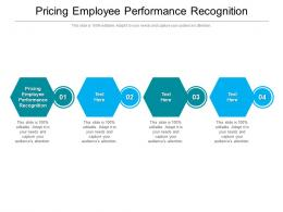 Pricing Employee Performance Recognition Ppt Powerpoint Presentation Portfolio Example Cpb