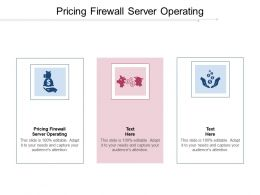 Pricing Firewall Server Operating Ppt Powerpoint Presentation Slides Pictures Cpb