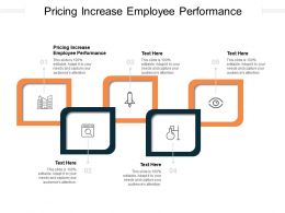 Pricing Increase Employee Performance Ppt Infographic Template Slideshow Cpb