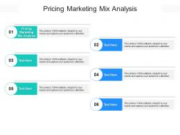 Pricing Marketing Mix Analysis Ppt Powerpoint Presentation Gallery Topics Cpb