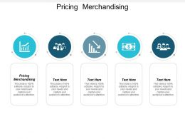 Pricing Merchandising Ppt Powerpoint Presentation Infographics Show Cpb