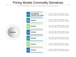 Pricing Models Commodity Derivatives Ppt Powerpoint Presentation Icon Ideas Cpb