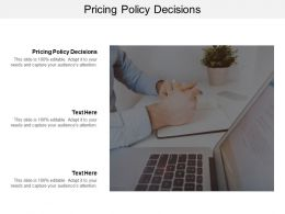 Pricing Policy Decisions Ppt Powerpoint Presentation Pictures Summary Cpb