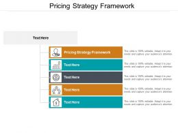 Pricing Strategy Framework Ppt Powerpoint Presentation Pictures Background Cpb