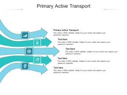 Primary Active Transport Ppt Powerpoint Presentation Gallery Background Image Cpb