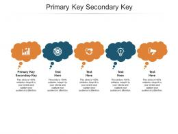 Primary Key Secondary Key Ppt Powerpoint Presentation Slides Diagrams Cpb