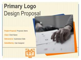 Primary Logo Design Proposal Powerpoint Presentation Slides