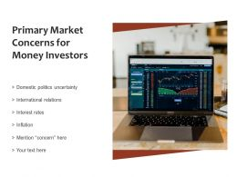 Primary Market Concerns For Money Investors