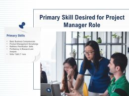 Primary Skill Desired For Project Manager Role