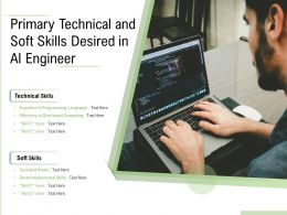 Primary Technical And Soft Skills Desired In AI Engineer