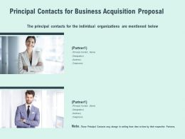 Principal Contacts For Business Acquisition Proposal Ppt Powerpoint Slides